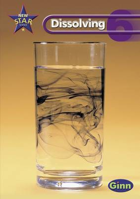 New Star Science Yr6/P7: Dissolving Pupil's Book