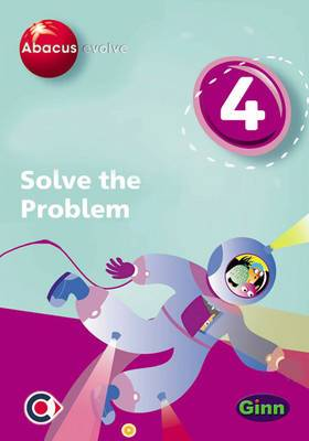 Abacus Evolve (non-UK) Year 4: Solve the Problem Multi-User Pack