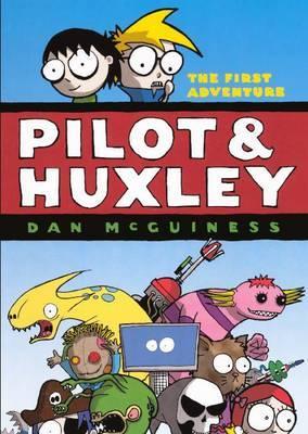 Pilot & Huxley  : The First Adventure