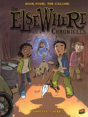 The Elsewhere Chronicles 4: The Calling