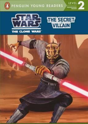 Star Wars the Clone Wars: The Secret Villain