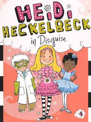 Heidi Heckelbeck in Disguise