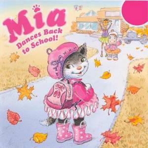 Mia Dances Back to School