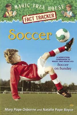 Soccer: A Nonfiction Companion to Magic Tree House #52: Soccer on Sunday