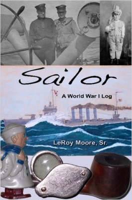 Sailor - A World War I Log
