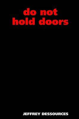 Do Not Hold Doors