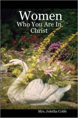 Women: Who You Are in Christ