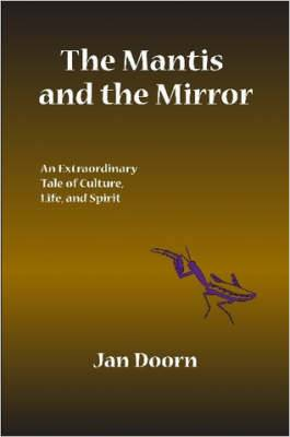 The Mantis and the Mirror