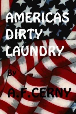 Americas Dirty Laundry