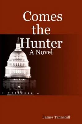 Comes the Hunter: A Novel