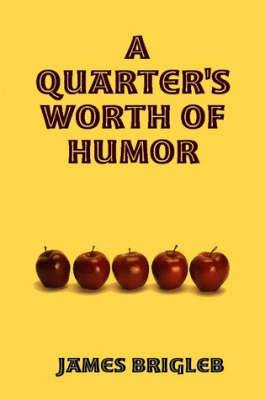 A Quarter's Worth of Humor