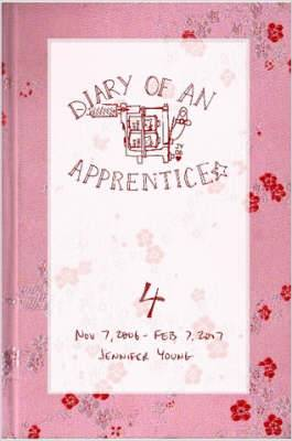 Diary of an Apprentice 4: Nov 7 2006 - Feb 7 2007