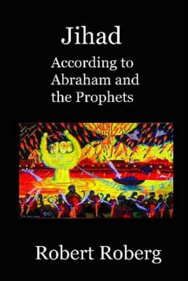 Jihad, According to Abraham and the Prophets