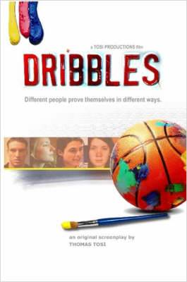 Dribbles: The Original Screenplay