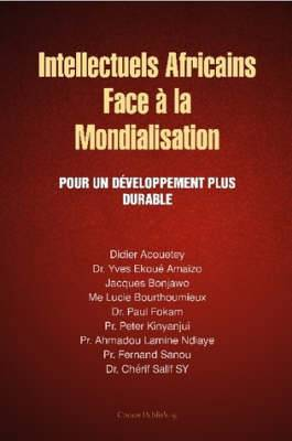 Intellectuels Africains Face a La Mondialisation