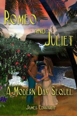 Romeo and Juliet: A Modern Day Sequel