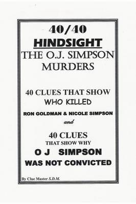 40/40 Hindsight the O.J. Simpson Murders