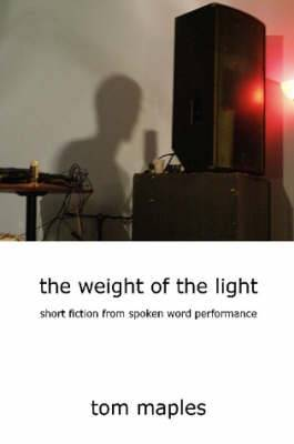 the Weight of the Light