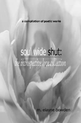 Soul Wide Shut: The Introspective Love Collection