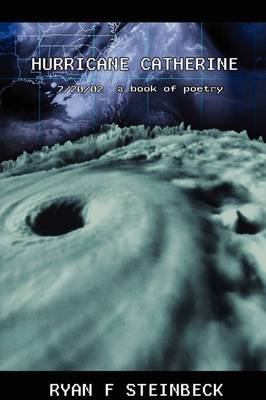 Hurricane Catherine: A Book of Poetry