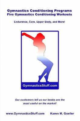 Gymnastics Conditioning Programs: Five Conditioning Workouts!