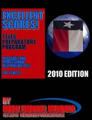 TExES Preparatory Manual Excellent Scores! (PPR Special Edition)