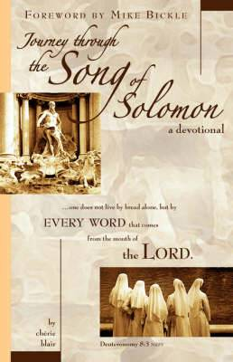 Journey Through the Song of Solomon: A Devotional