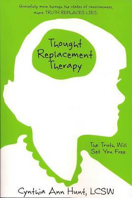 Thought Replacement Therapy