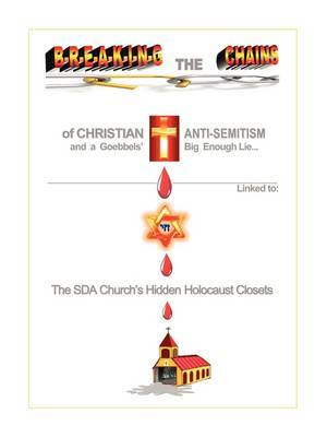 Breaking the Chains of Christian Anti-Semitism . . .