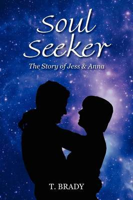 Soul Seeker: The Story of Jess & Anna
