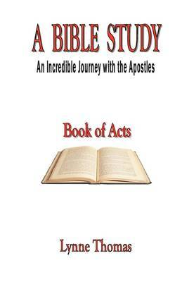 A Bible Study, an Incredible Journey with the Apostles