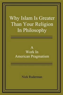 Why Islam Is Greater Than Your Religion in Philosophy