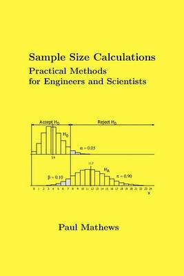 Sample Size Calculations: Practical Methods for Engineers and Scientists