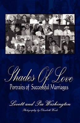 Shades of Love: Portraits of Successful Marriages