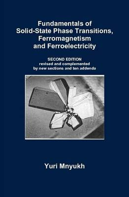 Fundamentals of Solid-State Phase Transitions, Ferromagnetism and Ferroelectricity