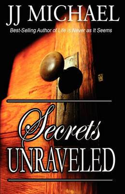 Secrets Unraveled