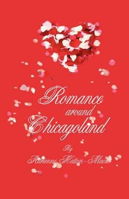 Romance Around Chicagoland