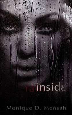 Inside Rain Inside Rain