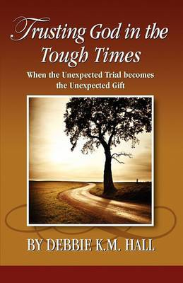 Trusting God in the Tough Times