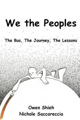 We the Peoples: The Bus, the Journey, the Lessons