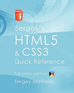 Sergey's Html5 & Css3 Quick Reference  : Color Edition