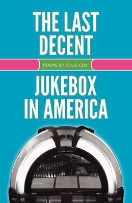 The Last Decent Jukebox in America