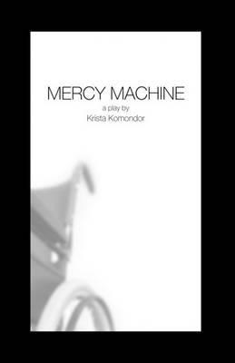 Mercy Machine