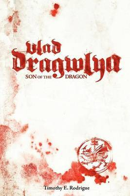 Vlad Dragwlya: Son of the Dragon