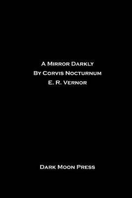 A Mirror Darkly
