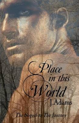 Place in This World: The Sequel to the Journey