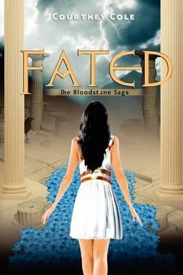 Fated: The Bloodstone Saga (Volume 2)