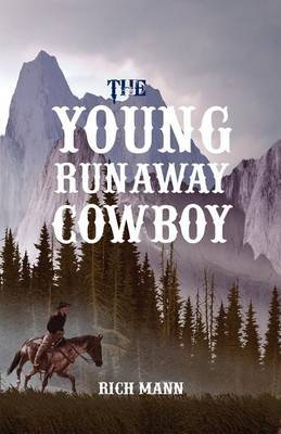 The Young Runaway Cowboy