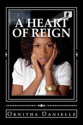 A Heart of Reign