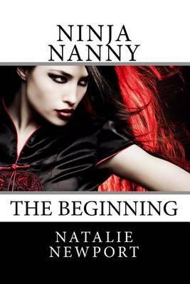 Ninja Nanny: The Beginning